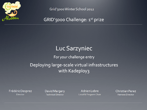 1st prize for the Grid'5000 challenge 2012 to Luc Sarzyniec