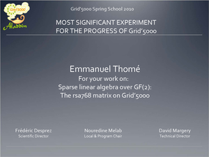 Most Significant Experiment for the progress of Grid'5000 to Emmanuel Thomé